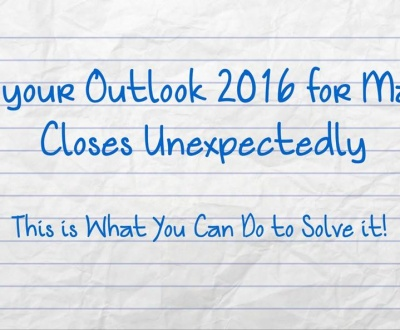 Outlook 2016 for Mac closes unexpectedly