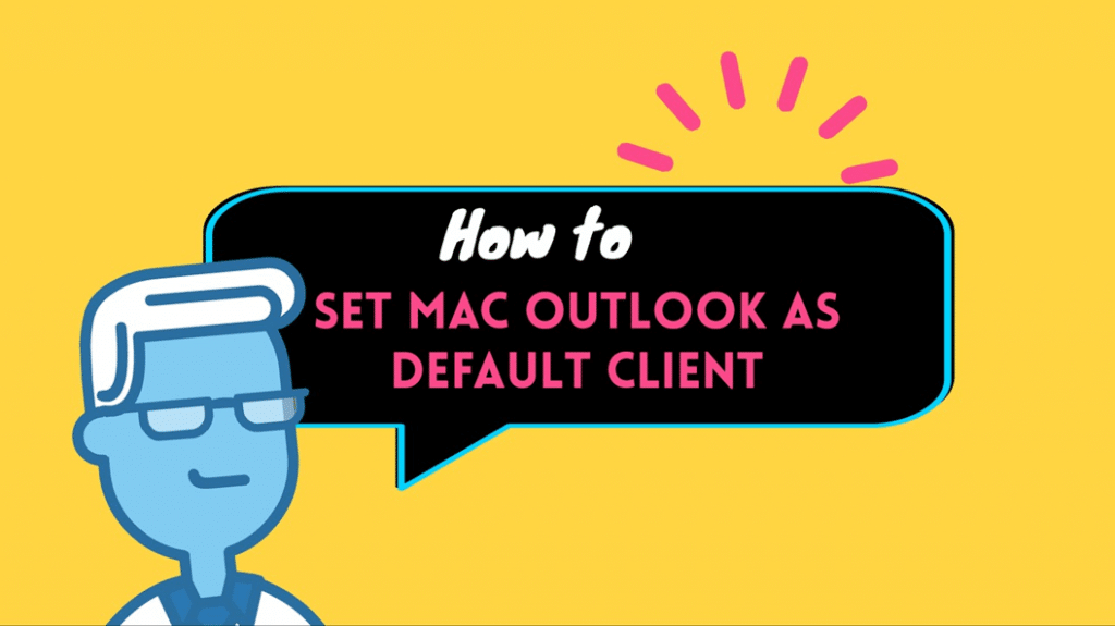 How to set outlook as default email client on mac