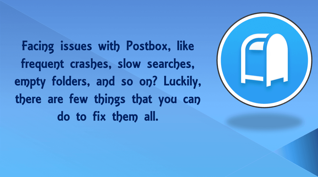 Postbox Troubleshooting